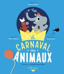 Le carnaval des animaux - Marion Billet, Yann Walcker
