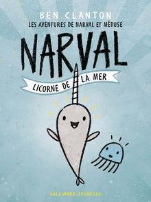 Narval, licorne de la mer - Ben Clanton
