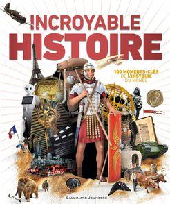 Incroyable Histoire -