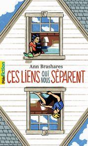 Ces liens qui nous séparent - Ann Brashares
