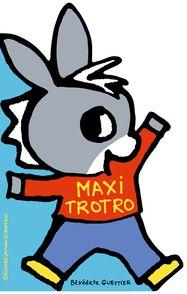Maxi Trotro - Bénédicte Guettier