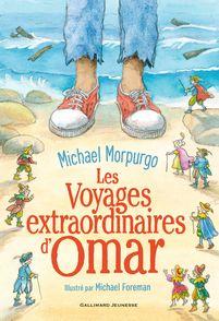 Les Voyages extraordinaires d'Omar - Michael Morpurgo