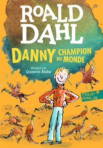 Danny, champion du monde - Quentin Blake, Roald Dahl