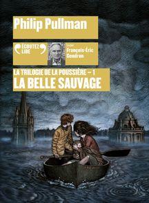 La Belle Sauvage - Philip Pullman