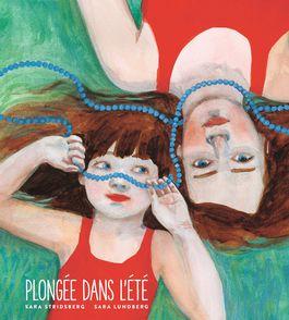 Plongée dans l'été - Sara Lundberg, Sara Stridsberg