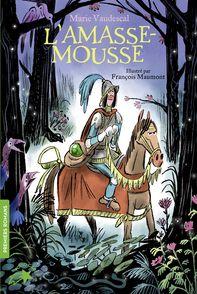L'Amasse-mousse - Francois Maumont, Marie Vaudescal