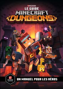 le guide Minecraft Dungeons - Ryan Marsh