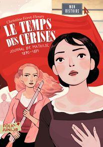 Le temps des cerises - Christine Féret-Fleury