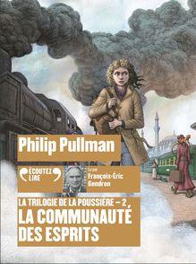 La communauté des esprits - Philip Pullman