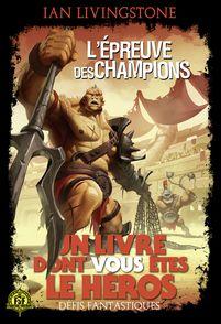 L'Épreuve des Champions - Ian Livingstone, Brian Williams