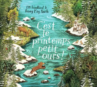 C'est le printemps, petit ours ! - Briony May Smith, Elli Woolard