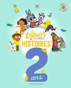 Le Trésor des histoires - 2 ans -