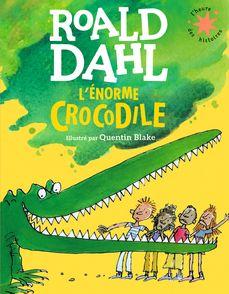 L'énorme crocodile - Roald Dahl