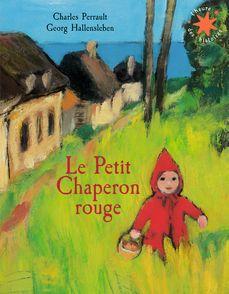 Le petit chaperon rouge - Charles Perrault