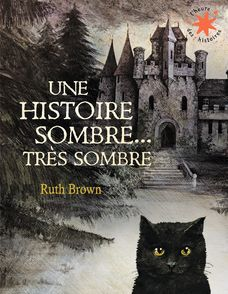 Une histoire sombre, très sombre - Ruth Brown