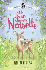 Un faon nommé Noisette - Helen Peters, Ellie Snowdon