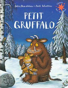 Petit Gruffalo - Julia Donaldson