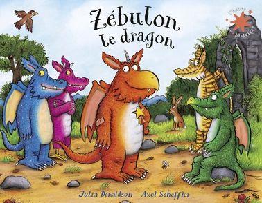 Zébulon le dragon - Julia Donaldson