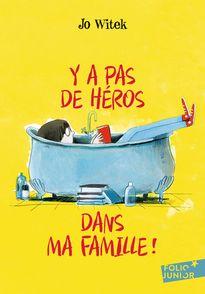 Y a pas de héros dans ma famille! - Jo Witek