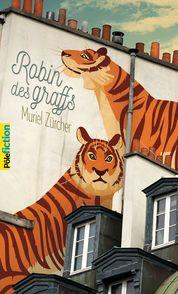 Robin des graffs - Muriel Zurcher