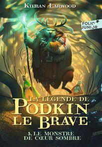La légende de Podkin Le Brave - Kieran Larwood