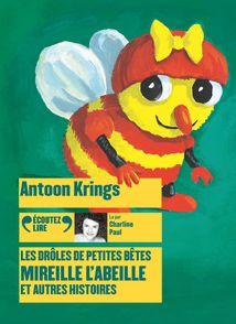 Mireille l'Abeille et autres histoires - Antoon Krings