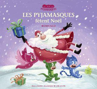 Les Pyjamasques fêtent Noël -  Romuald
