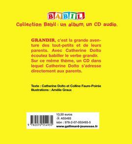 Grandir - Catherine Dolto, Colline Faure-Poirée, Amélie Graux
