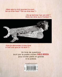 Le livre des questions - Isidro Ferrer, Pablo Neruda