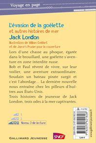 L'évasion de la goélette et autres histoires de mer - William Geldart, Jack London