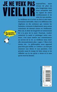 Je ne veux pas vieillir - Juliette Binet, Claire Crignon-De Oliveira