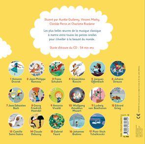 Mes plus belles musiques classiques pour les petits - Aurélie Guillerey, Vincent Mathy, Clotilde Perrin, Charlotte Roederer