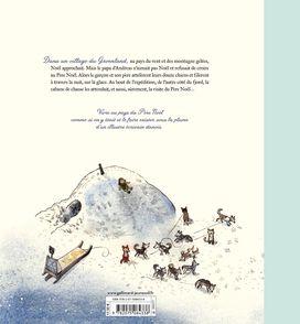 Le garçon qui partit dans le Nord avec son père à la recherche du Père Noël - Peter Bay Alexandersen, Kim Leine