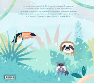 Une journée dans la forêt amazonienne - Ella Bailey