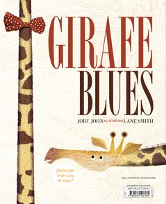Girafe blues - Jory John, Lane Smith