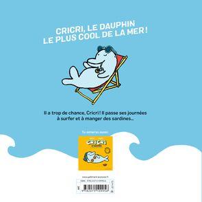 Cricri le dauphin a vraiment trop de chance - Michaël Escoffier, Sébastien Mourrain