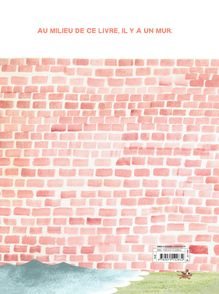 Le bon côté du mur - Jon Agee