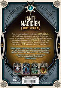 L'Anti-Magicien, 4 - Sébastien de Castell