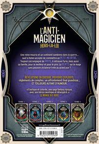 L'Anti-Magicien, 6 - Sébastien de Castell