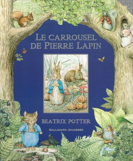 Le carrousel de Pierre Lapin - Beatrix Potter