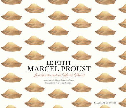 Le petit Marcel Proust - Georges Lemoine, Marcel Proust