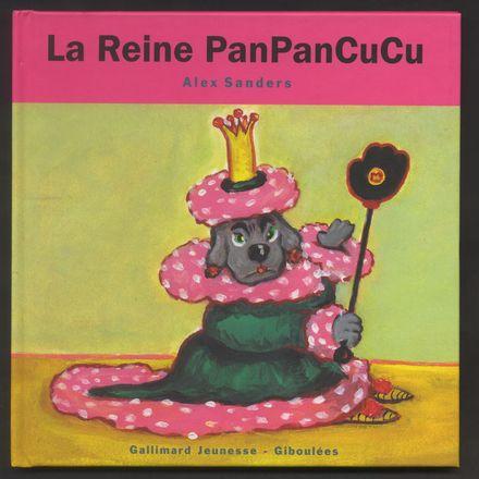 La Reine PanPanCuCu - Alex Sanders