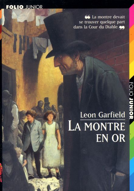 La montre en or - Leon Garfield, Jame's Prunier