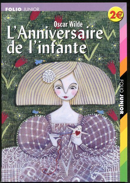L'Anniversaire de l'infante suivi de L'Enfant de l'étoile - Oscar Wilde