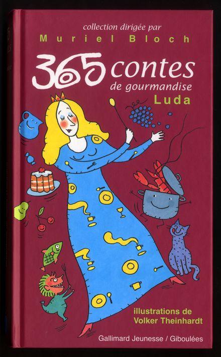 365 contes de gourmandises -  Luda, Volker Theinhardt