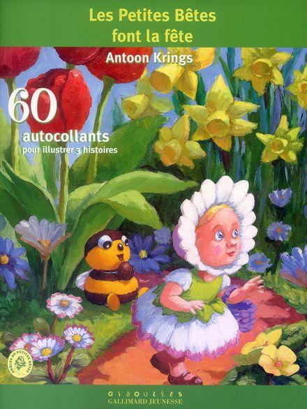 Les Petites Bêtes font la fête - Antoon Krings