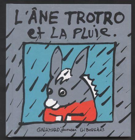 L'âne Trotro et la pluie - Bénédicte Guettier