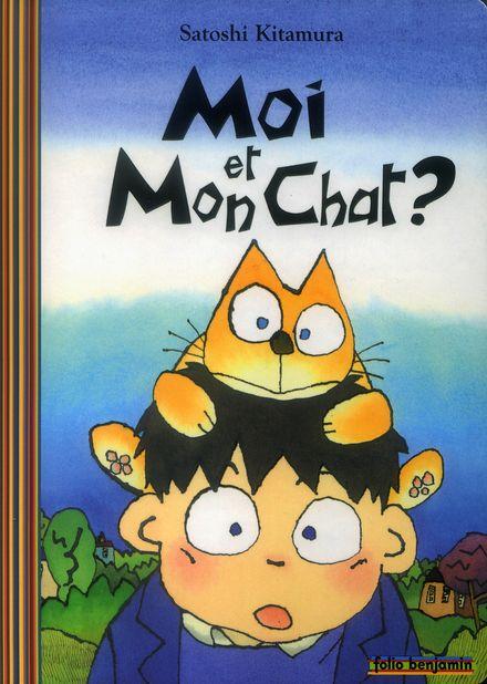 Moi et mon chat? - Satoshi Kitamura