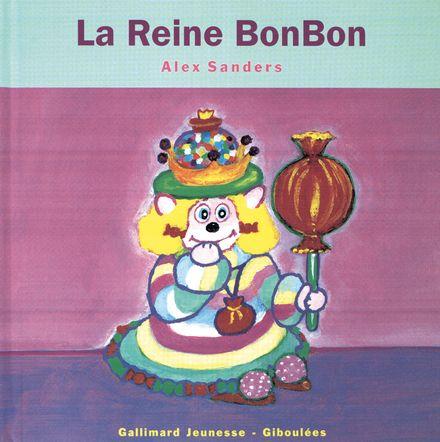 La Reine BonBon - Alex Sanders