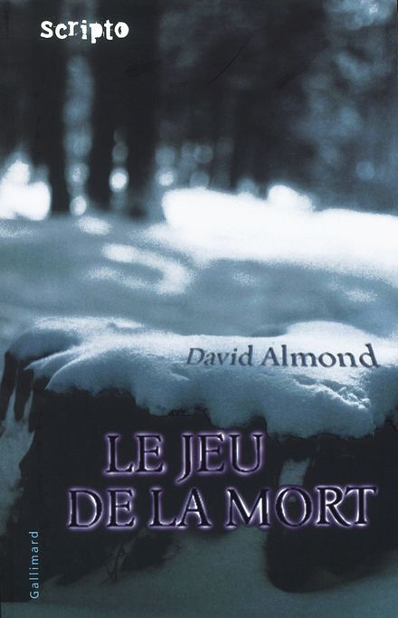 Le Jeu de la Mort - David Almond